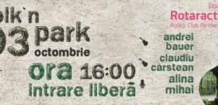 Folk in Parcul Copou, Sambata 3 octombrie ora 16.00